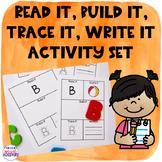 Read it, Build it, Trace it, Write it (Letter Activity Set)