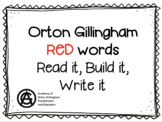 Read it, Build it, Write it: Orton Gillingham Red Words