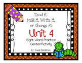 Read it, Build it, Write it! Sight Word Practice Journeys Unit 4