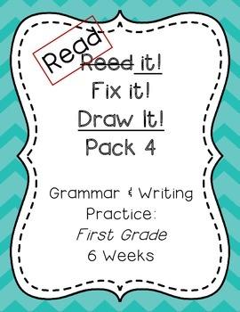 Read it! Fix it! Draw it! Pack 4, First Grade Grammar and