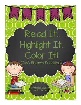 Read it. Highlight It! Color It! {CVC Fluency}