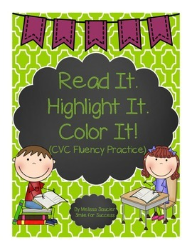 Read it. Highlight It! Color It! {CVC Fluency}
