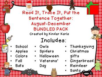 Read it, Trace It, Put the Sentence Together : August-December BUNDLE
