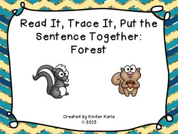 Read it, Trace It, Put the Sentence Together: Forest Theme