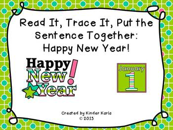 Read it, Trace It, Put the Sentence Together: The New Year!