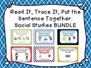Read it, Trace It, Put the Sentence Together: Social Studies Bundle