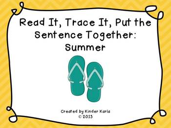 Read it, Trace It, Put the Sentence Together: Summer