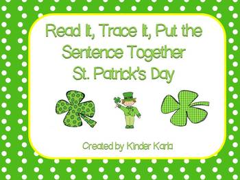 Read it, Trace It, Put the Sentence Together: St. Patrick's Day Theme