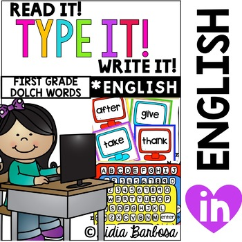 Read it! Type it! Write it! First Grade Sight Words