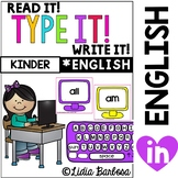 Read it! Type it! Write it! Kindergarten Sight Words