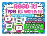 Read it! Type it! Write it! Preschool Sight Words