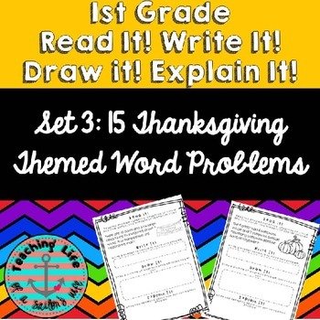 Read it! Write it! Draw it! Solve it! Word Problems Set 3: Thanksgiving Edition