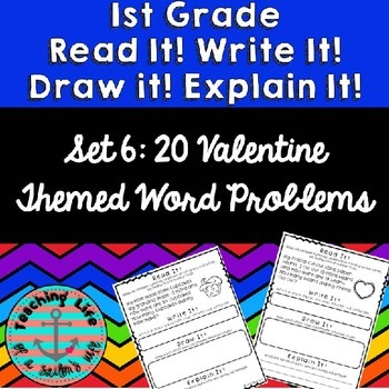 Read it! Write it! Draw it! Solve it! Word Problems Set 6: Valentine Edition