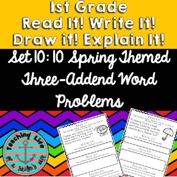 Read it! Write it! Draw it! Solve it! Word Problems Set 10: Spring - 3 Addends