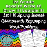 Read it! Write it! Draw it! Solve it! Word Problems Set 11: Spring - Regrouping