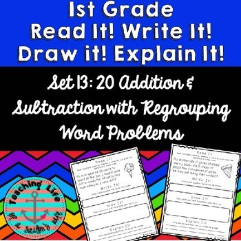 Read it! Write it! Draw it! Solve it! Word Problems Set 13: +&- Regrouping