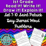 Read it! Write it! Draw it! Solve it! Word Problems Set 7: St. Patrick's Edition