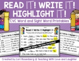 Read it! Write it! Highlight it! {CVC Words and Sight Word