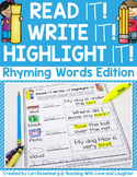 Read it! Write it! Highlight it! {Rhyming Words Edition}