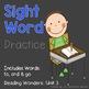 Read it! Write it! Stamp it! Sight Words Kindergarten Reading Wonders Unit 3
