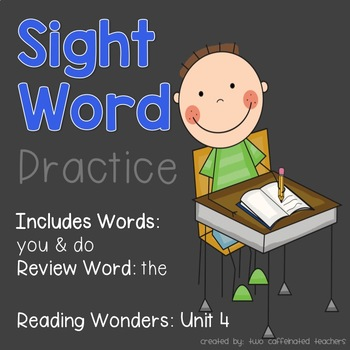 Read it! Write it! Stamp it! Sight Words Kindergarten Reading Wonders Unit 4