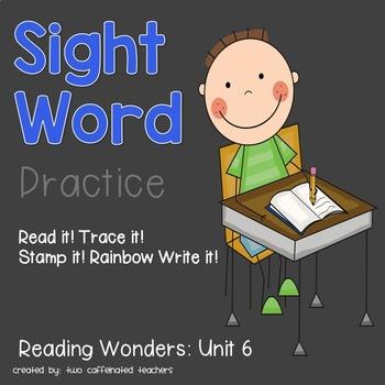 Read it! Write it! Stamp it! Sight Words Kindergarten Reading Wonders Unit 6