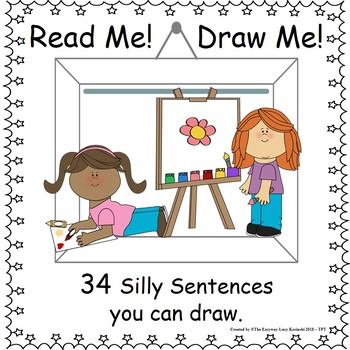 Read me & Draw me - Silly Sentences great for comprehension and creativity