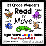Read n' Move Wonders Sight Word Google Slides (Distance Learning)