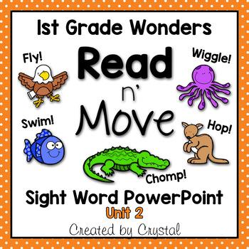 Read n' Move Wonders Sight Word PowerPoint Unit 2