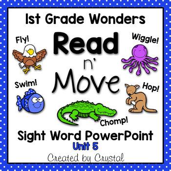 Read n' Move Wonders Sight Word PowerPoint Unit 5