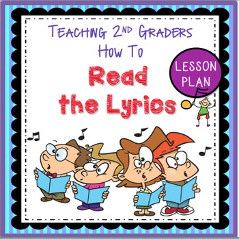 Music Reading Skills: Read the Lyrics