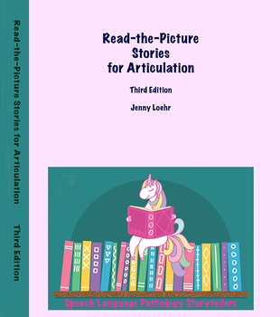 Read-the-Picture Stories for Articulation