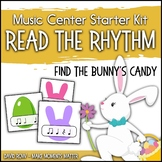 Read the Rhythm to Find the Bunny's Candy - Easter Rhythm Centers