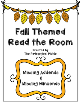 Fall Themed Read the Room -- Missing Addends and Missing M