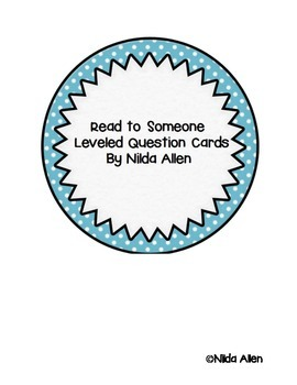 Read to Someone Leveled Question Cards