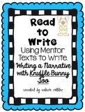 Read to Write - Knuffle Bunny Too