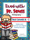Read with Dr. Seuss: CCSS Aligned Leveled Passages & Activities Levels A-I