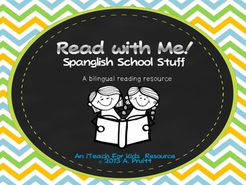Read with Me:  Spanish & English:   Before, During, & After Reading Questions
