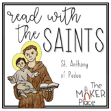 Read with the Saints: St. Anthony of Padua