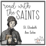 Read with the Saints: St. Elizabeth Ann Seton