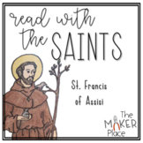 Read with the Saints: St. Francis of Assisi
