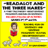 """Sentence Fragments and Run-On Sentences; Original """"Run-On"""" Story and Activities"""
