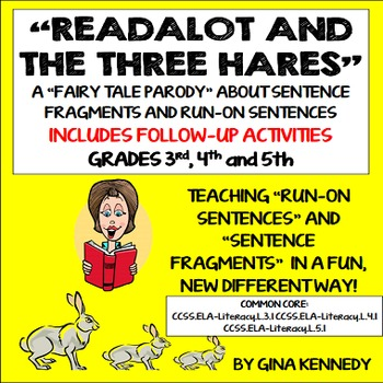 "Sentence Fragments and Run-On Sentences; Original ""Run-On"" Story and Activities"