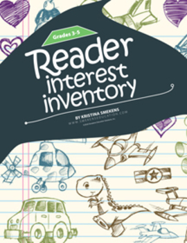 Reader Interest Inventory: 3-5