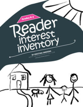Reader Interest Inventory: K-2
