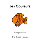 French Emergent Reader - Les Couleurs