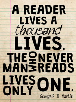 Reader Lives A Thousand Lives Poster 18x24