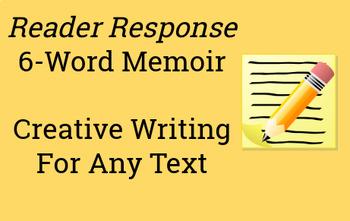 Reader Response 6-Word Memoir - Creative Writing for Any Text