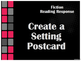 Reader Response Activity - Create a Setting Postcard