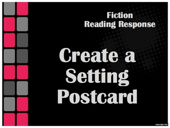 Reader Response Activity - Create a Setting Postcard